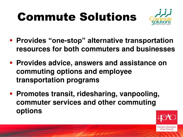 """Provides """"one-stop"""" alternative transportation resources for both commuters and businesses"""
