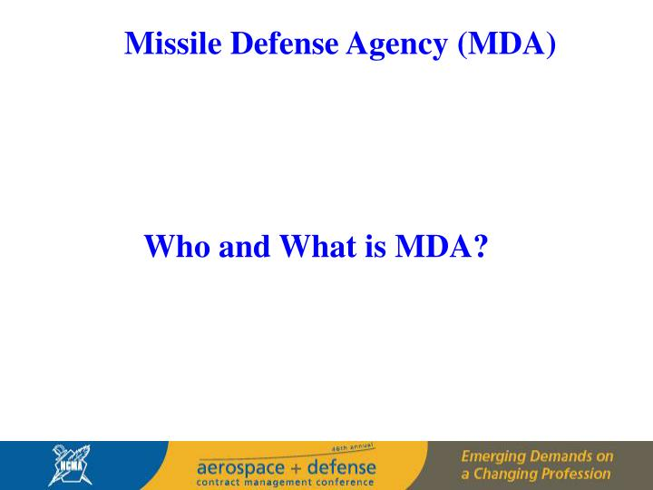 Missile Defense Agency (MDA)