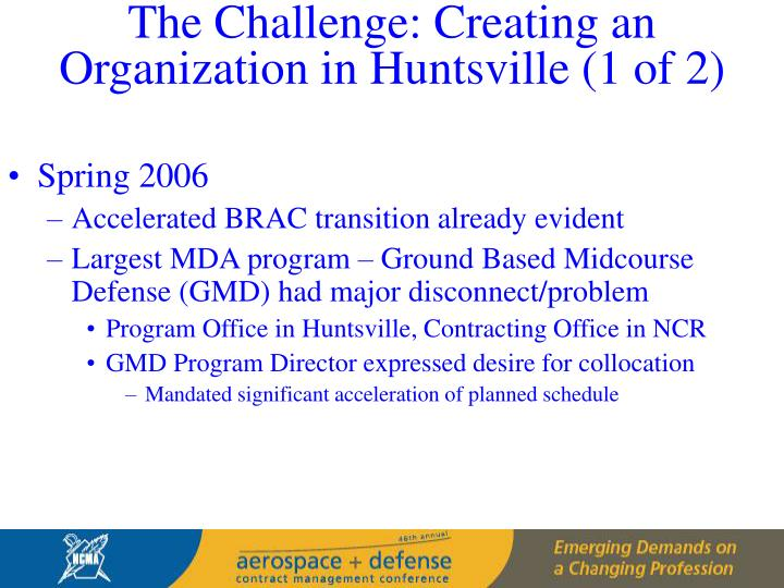 The Challenge: Creating an Organization in Huntsville (1 of 2)