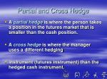 partial and cross hedge