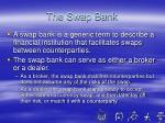 the swap bank