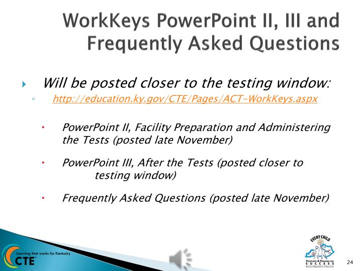WorkKeys PowerPoint II, III and Frequently Asked Questions