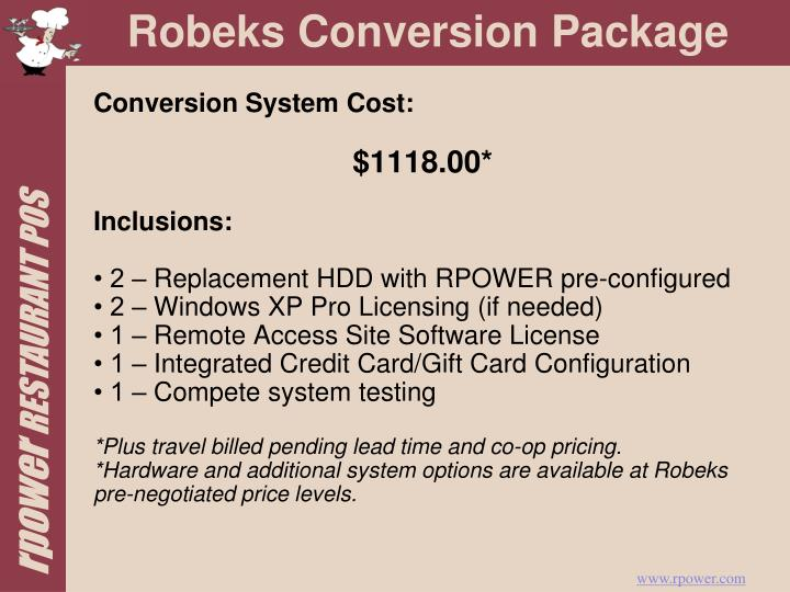 Conversion System Cost: