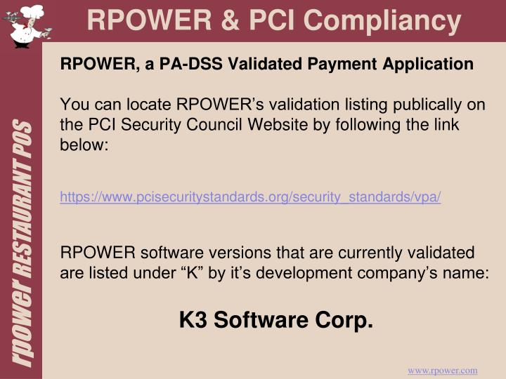 RPOWER, a PA-DSS Validated Payment Application