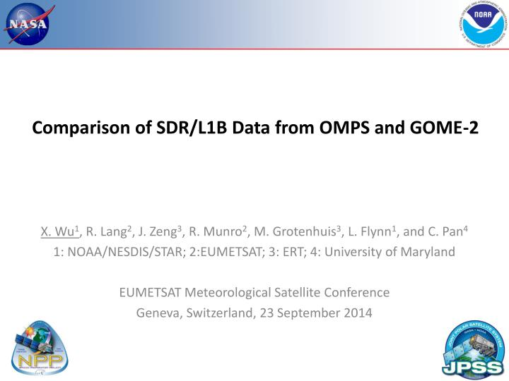 Comparison of sdr l1b data from omps and gome 2