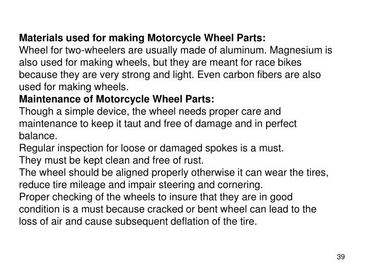 Materials used for making Motorcycle Wheel Parts: