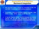 exploration production backward integration