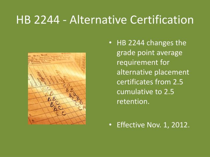 HB 2244 - Alternative Certification
