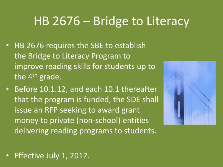 HB 2676 – Bridge to Literacy