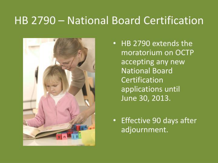 HB 2790 – National Board Certification