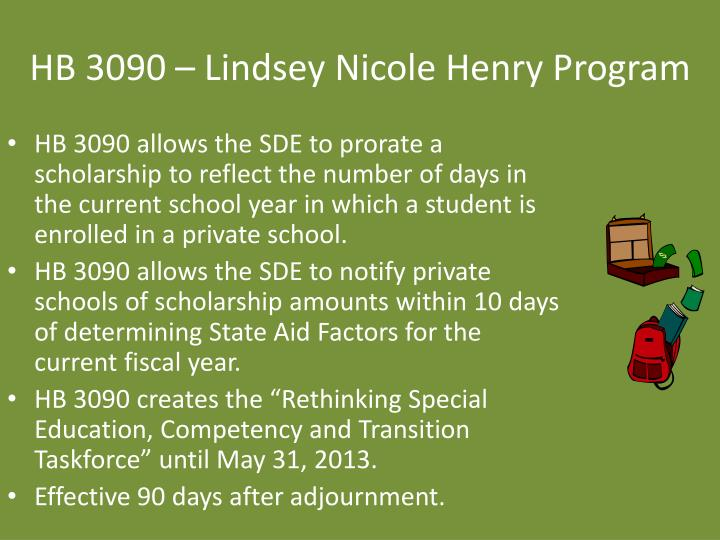 HB 3090 – Lindsey Nicole Henry Program