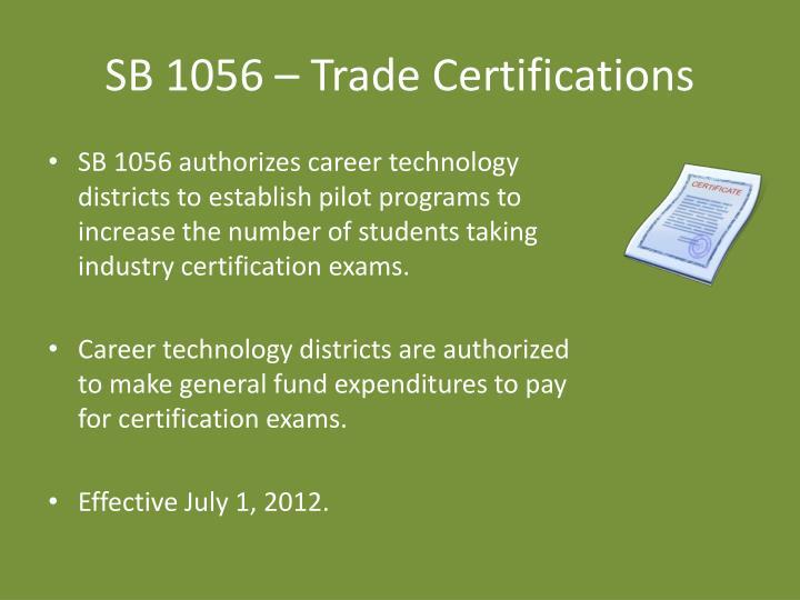 SB 1056 – Trade Certifications