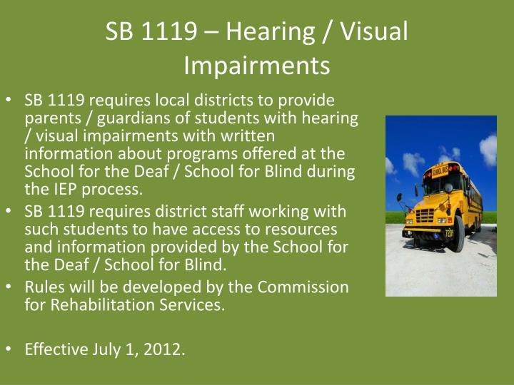 SB 1119 – Hearing / Visual Impairments
