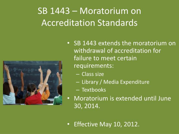 SB 1443 – Moratorium on Accreditation Standards