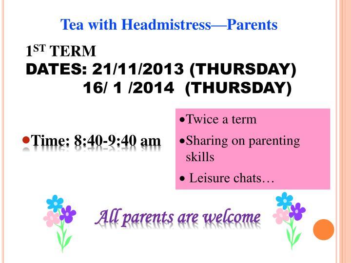 Tea with Headmistress—Parents