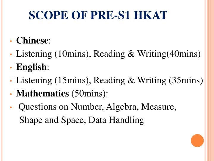 SCOPE OF PRE-S1 HKAT