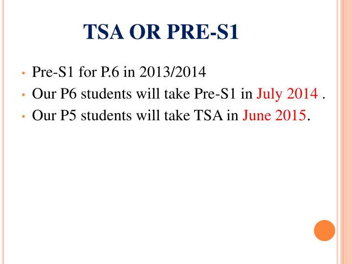 TSA OR PRE-S1