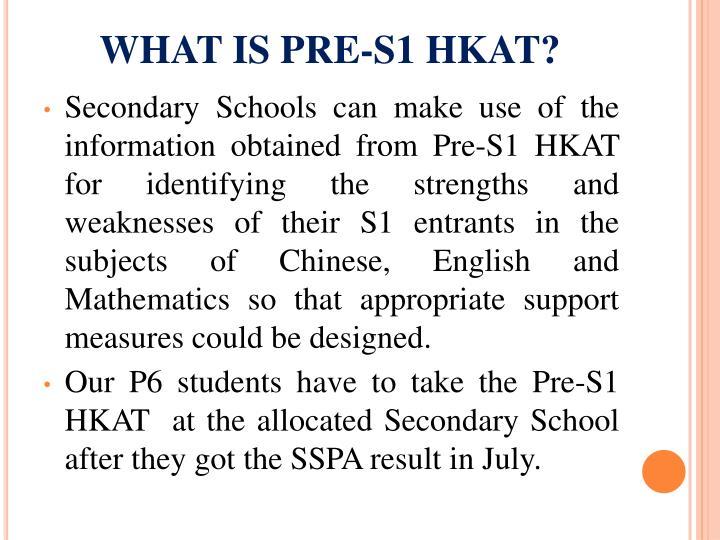 WHAT IS PRE-S1 HKAT?