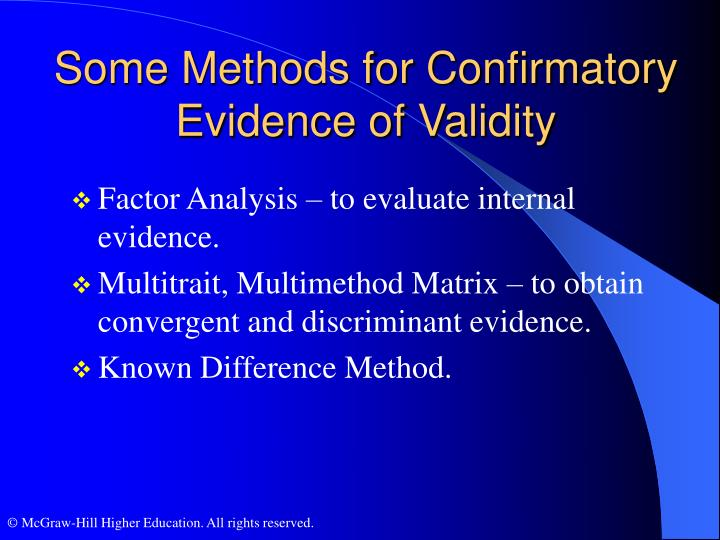 Some Methods for Confirmatory Evidence of Validity