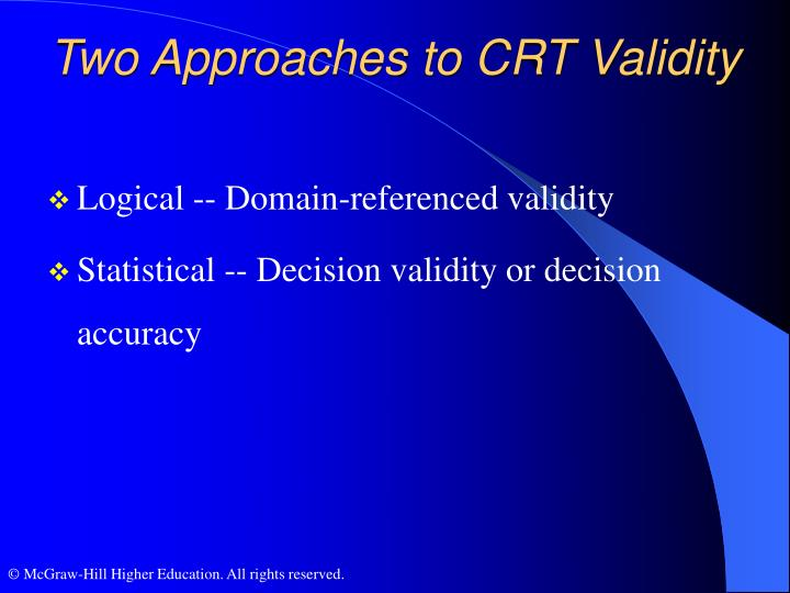 Two Approaches to CRT Validity