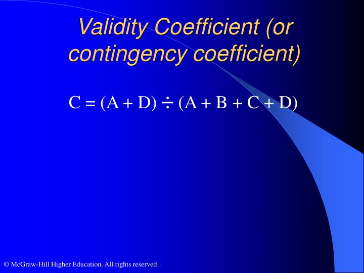 Validity Coefficient (or contingency coefficient)