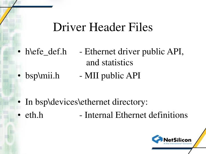 Driver Header Files