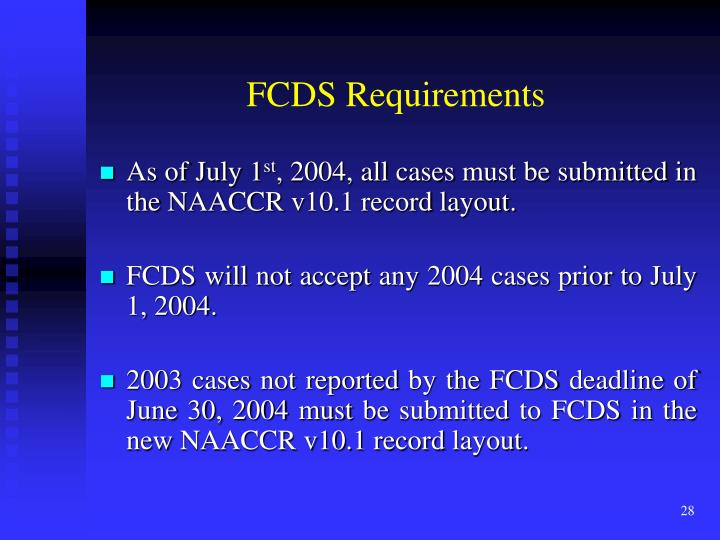 FCDS Requirements
