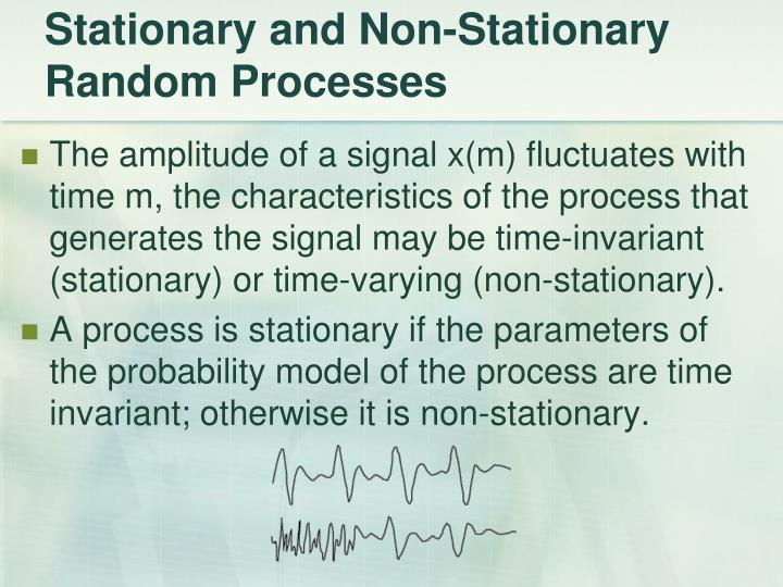 Stationary and Non-Stationary Random Processes