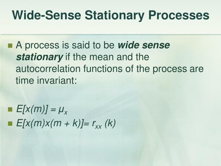 Wide-Sense Stationary Processes