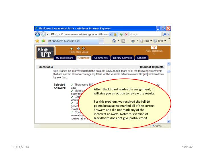 After  BlackBoard grades the assignment, it will give you an option to review the results.