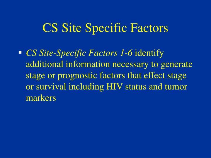 CS Site Specific Factors