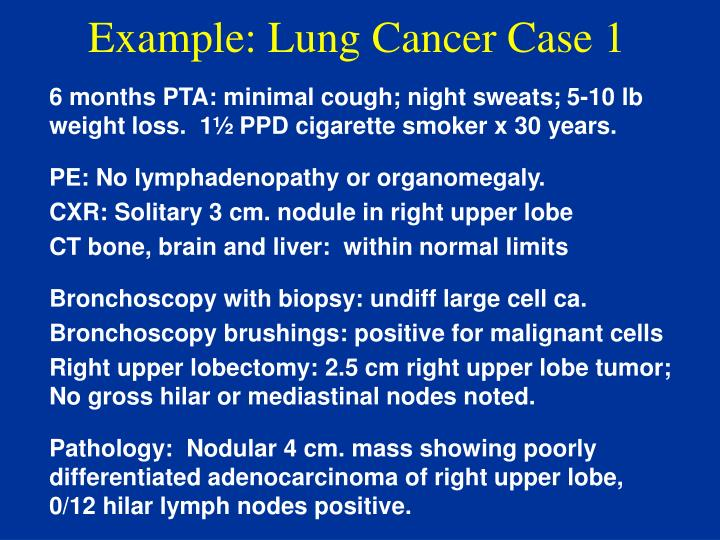 Example: Lung Cancer Case 1