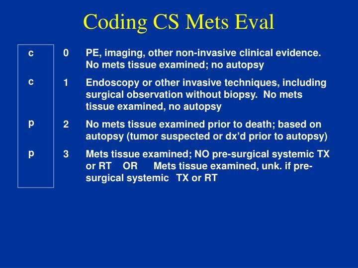 Coding CS Mets Eval