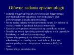 g wne zadania epizootiologii