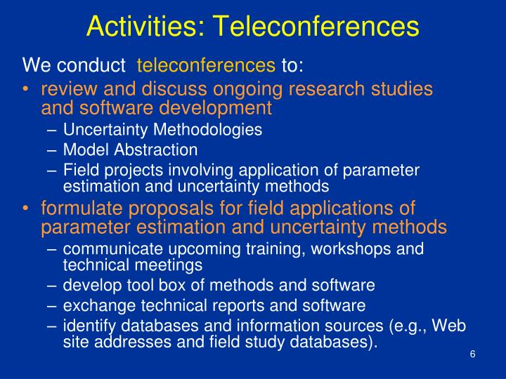 Activities: Teleconferences
