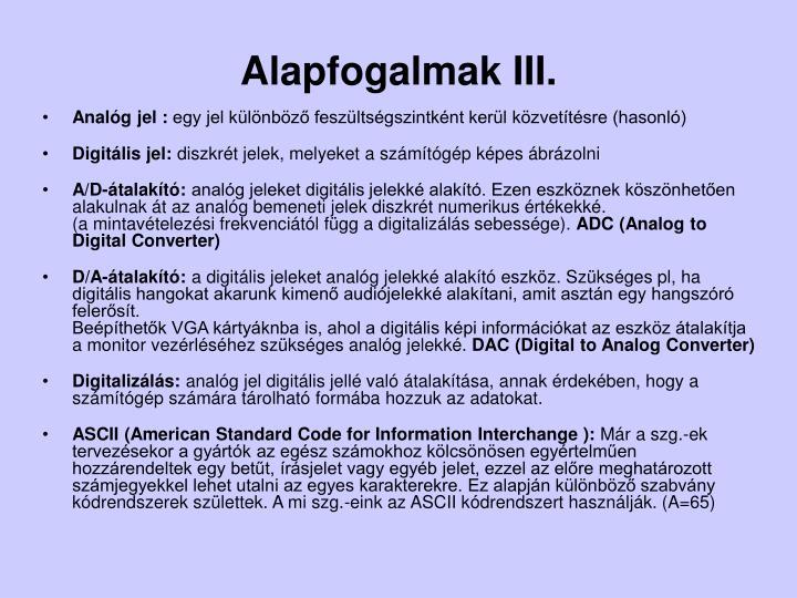 Alapfogalmak iii