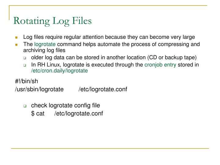 Rotating Log Files