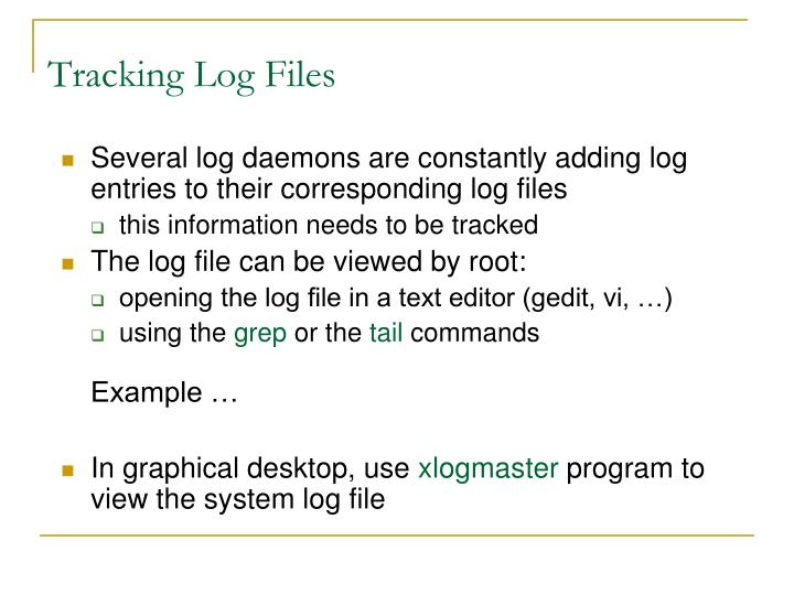 Tracking Log Files