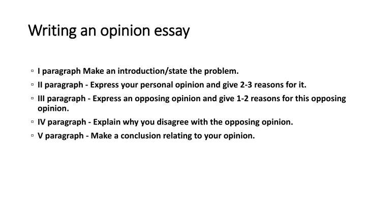 Writing an opinion essay1