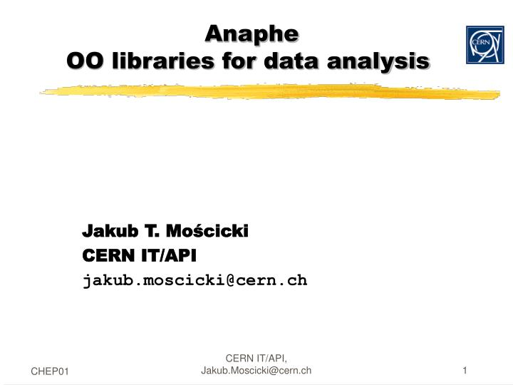 Anaphe oo libraries for data analysis