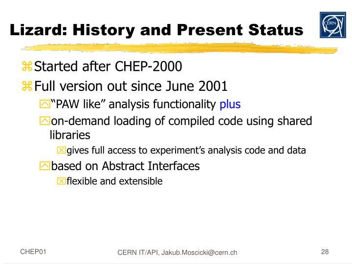 Lizard: History and Present Status