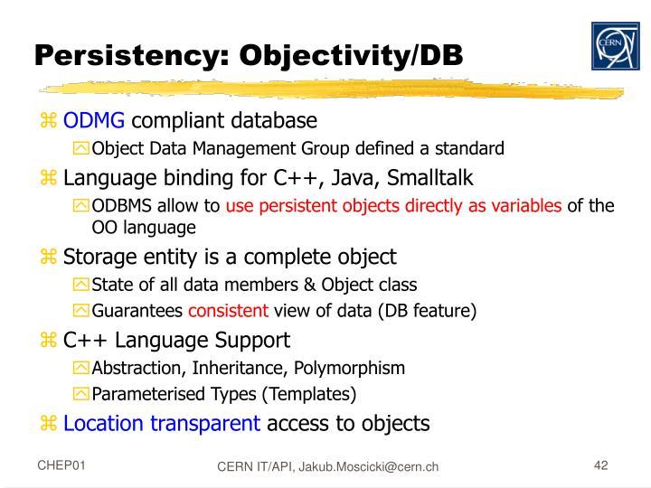 Persistency: Objectivity/DB