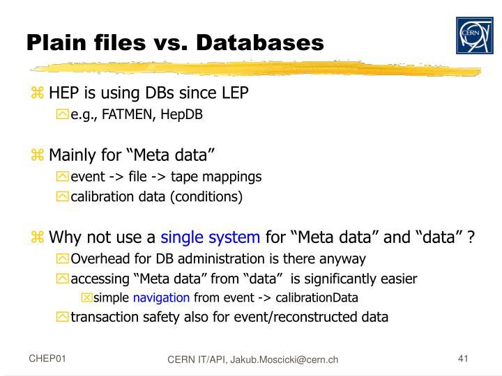 Plain files vs. Databases