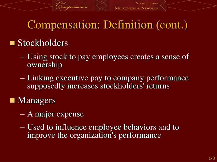 Compensation: Definition (cont.)