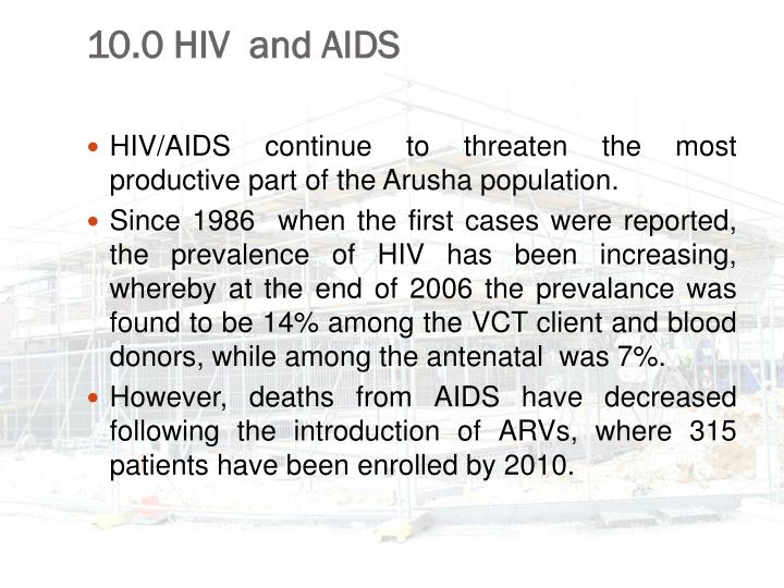 10.0 HIV  and AIDS
