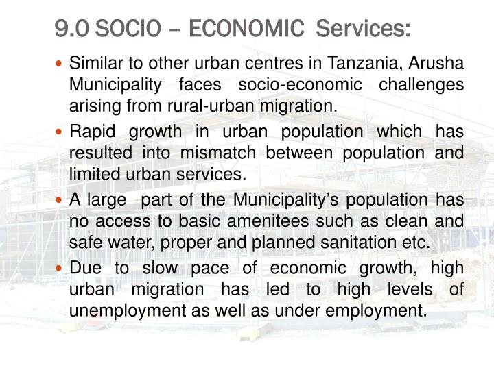 9.0 SOCIO – ECONOMIC  Services: