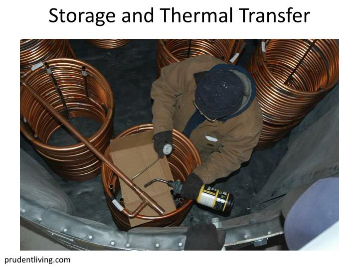 Storage and Thermal Transfer