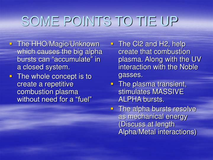 "The HHO/Magic/Unknown which causes the big alpha bursts can ""accumulate"" in a closed system."