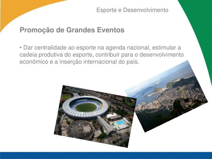 Promoção de Grandes Eventos