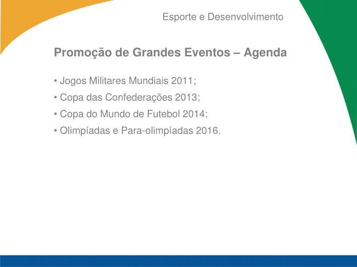 Promoção de Grandes Eventos – Agenda